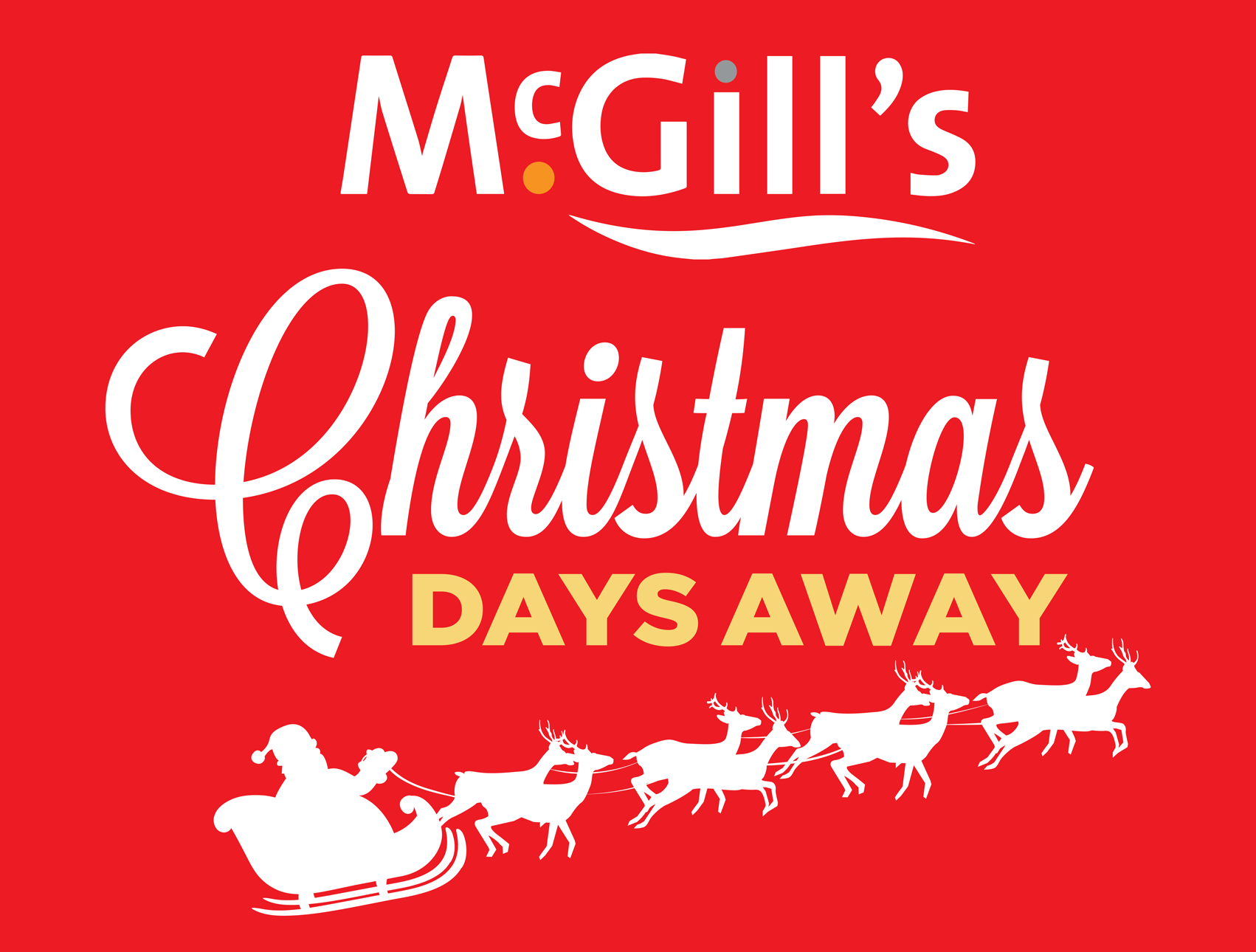 McGill's Christmas Days Away